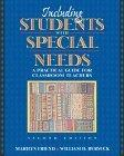 Including Students with Special Needs:a Practical Guide for Classroom Teachers
