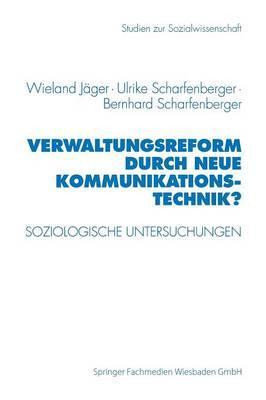 Verwaltungsreform Durch Neue Kommunikationstechnik?