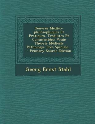 Oeuvres Medico-Philosophiques Et Pratiques, Traduites Et Commentees