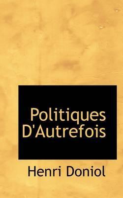 Politiques D'autrefois