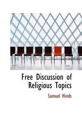Free Discussion of Religious Topics