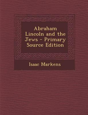Abraham Lincoln and the Jews