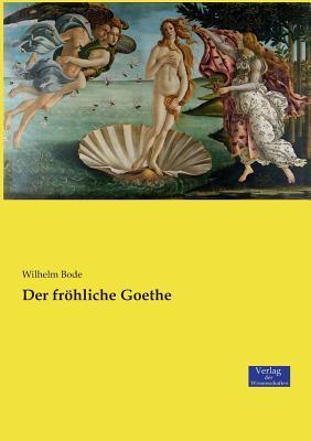 Der fröhliche Goethe