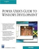 Power User's Guide to Windows Development