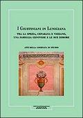 I Giustiniani in Lunigiana
