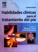 Turner, W., Habilidades clínicas para el tratamiento del pie, 2a ed. ©2007