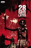 28 Days Later, Vol. 2