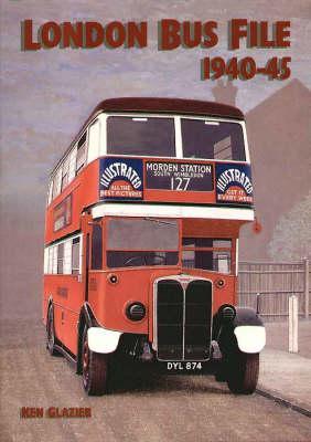 London Bus File 1940-1945