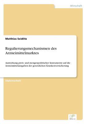 Regulierungsmechanismen des Arzneimittelmarktes