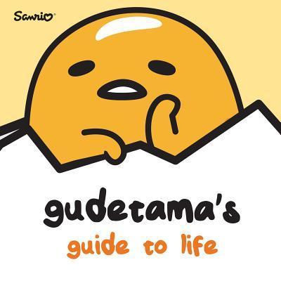 Gudetama's Guide to ...