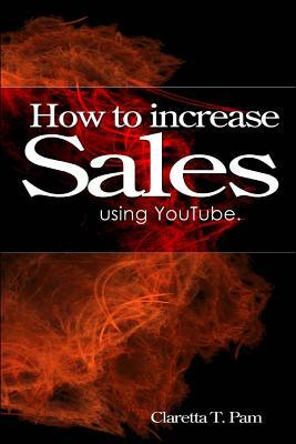 How to increase sales using YouTube.