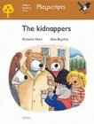 Oxford Reading Tree: Stage 8: Magpies Playscripts: The Kidnappers