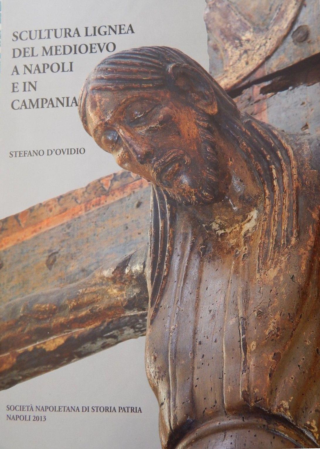 Scultura lignea del Medioevo a Napoli e in Campania