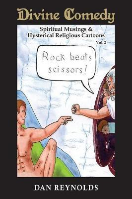 Divine Comedy Spiritual Musings & Hysterical Religious Cartoons Vol. 2