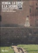Yemen: la crisi e la sicurezza. Informazione e opinione pubblica