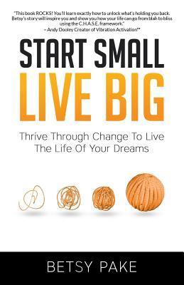 Start Small Live Big
