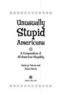 Unusually stupid Americans