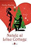 Natale al Lilac Cottage