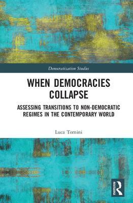 When Democracies Collapse