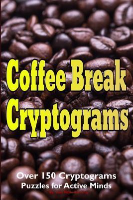 Coffee Break Cryptograms