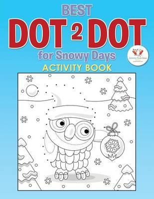 Best Dot 2 Dot for Snowy Days Activity Book