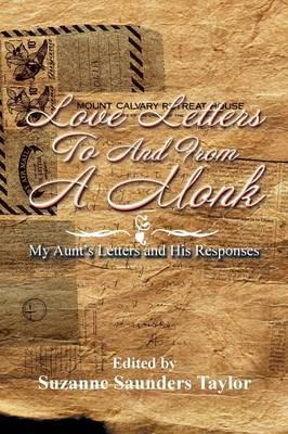 Love Letters to and from a Monk