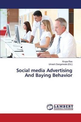 Social media Advertising And Baying Behavior