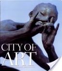 City of Art : A Celebration of Kansas City's Public Art