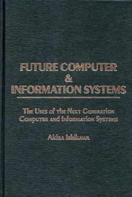 Future Computer and Information Systems