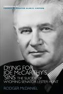 Dying for Joe Mccarthy's Sins