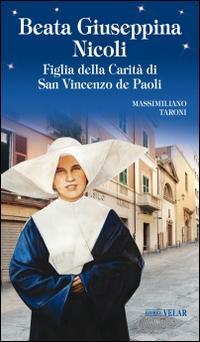 Beata Giuseppina Nicoli. Figlia della Carità di San Vincenzo de Paoli