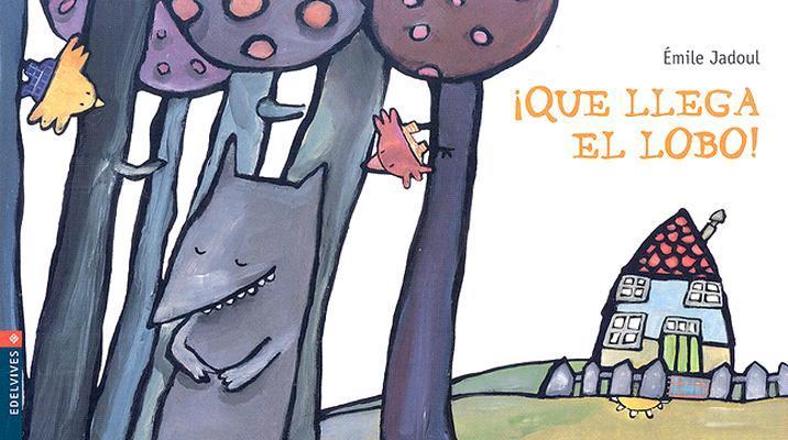 Que Llega El Lobo! /...