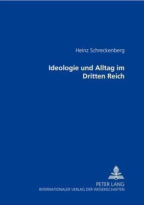 Ideologie Und Alltag Im Dritten Reich