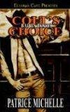 Colt's Choice