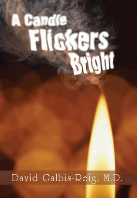 A Candle Flickers Bright