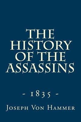 The History of the Assassins 1835
