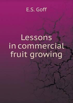Lessons in Commercial Fruit Growing