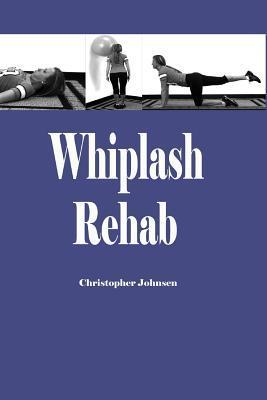 Whiplash Rehab