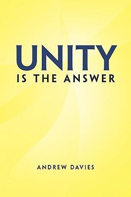 Unity is the Answer