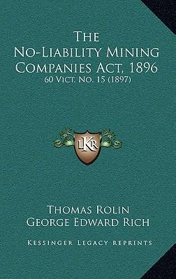 The No-Liability Mining Companies ACT, 1896