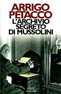 L' archivio segreto di Mussolini