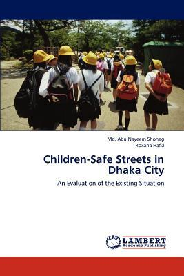 Children-Safe Streets in Dhaka City