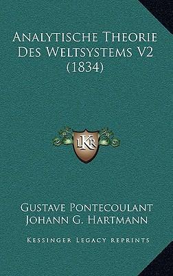 Analytische Theorie Des Weltsystems V2 (1834)