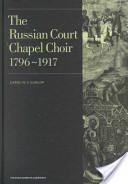 The Russian Court Chapel Choir