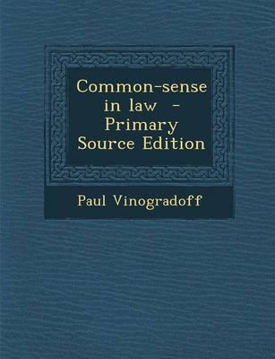 Common-Sense in Law
