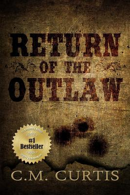 Return of the Outlaw