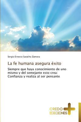 La fe humana asegura éxito