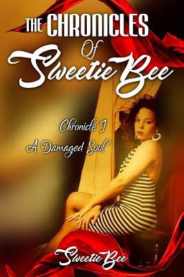The Chronicles of Sweetie Bee