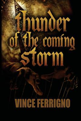 Thunder of the Coming Storm