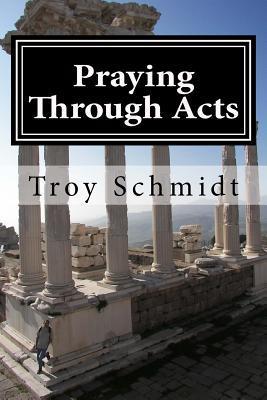 Praying Through Acts